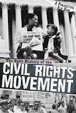 The Split History of the Civil Rights Movement af Nadia Higgins
