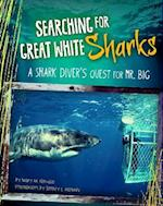 Searching for Great White Sharks (Shark Expedition)
