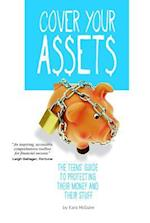 Cover Your Assets (Financial Literacy for Teens)