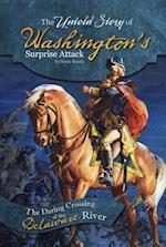 The Untold Story of Washington's Surprise Attack (What You Didnt Know About the American Revolution)
