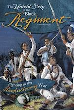 The Untold Story of the Black Regiment (What You Didnt Know About the American Revolution)