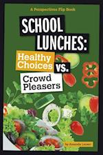 School Lunches (Perspectives Flip Book)