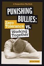 Punishing Bullies (Perspectives Flip Book)