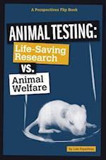 Animal Testing (Perspectives Flip Book)