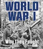 World War I (What Were They Fighting For)