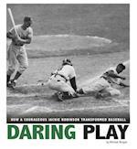 Daring Play (Cpb Grades 4 8 Captured History Sports)
