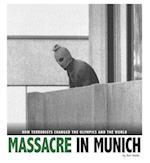 Massacre in Munich (Cpb Grades 4 8 Captured History Sports)