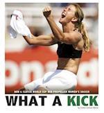 What a Kick (Cpb Grades 4 8 Captured History Sports)