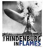 The Hindenburg in Flames
