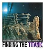 Finding the Titanic (Captured Science History)