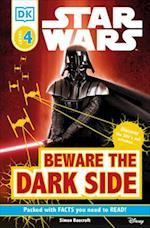 Beware the Dark Side (Dk Readers: Star Wars)