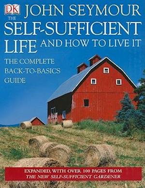Bog hardback The Self-Sufficient Life and How to Live It af John Seymour