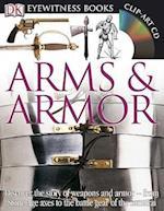 Dk Eyewitness Arms & Armor (Eyewitness Books)