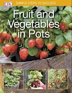 Fruit and Vegetables in Pots (Simple Steps)