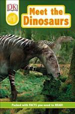 Meet the Dinosaurs (DK Readers. Pre-level 1)