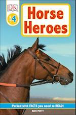 Horse Heroes (DK Readers. Level 4)