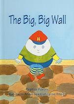 The Big, Big Wall (Green Light Readers. Level 1)
