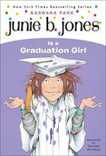 Junie B. Jones Is a Graduation Girl (Junie B. Jones, nr. 17)