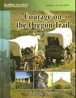 Courage on the Oregon Trail af Dorothy Francis