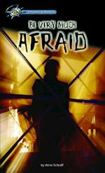 Be Very Much Afraid (Hi/lo Passages - Mystery Novel)