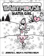 Skater Girl (Babymouse Prebound, nr. 7)