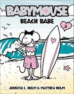 Beach Babe (Babymouse Prebound, nr. 3)