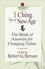 I Ching for a New Age (Square One Classics)