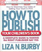 How to Publish Your Children's Book (Square One Writers Guides)