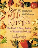 Going Wild in the Kitchen