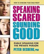 Speaking Scared, Sounding Good
