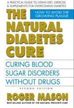 The Natural Diabetes Cure af Roger Mason