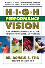 High Performance Vision