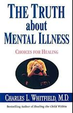 The Truth about Mental Illness