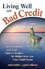 Living Well with Bad Credit