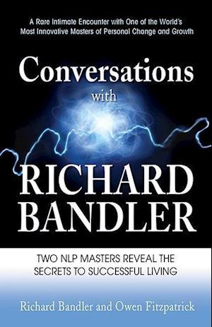 Bog paperback Conversations with Richard Bandler af Richard Bandler