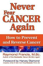 Never Fear Cancer Again (Never Be)