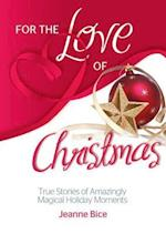 For the Love of Christmas