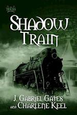 Shadow Train (The Tracks)
