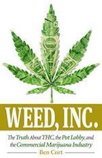 Weed, Inc.