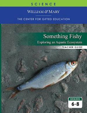 Something Fishy: Exploring an Aquatic Ecosystem TG