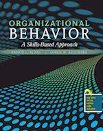 Organizational Behavior: A Skills-Based Approach