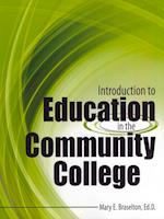 Introduction to Education in the Community College