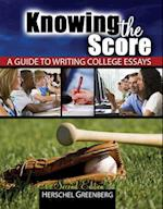 Knowing the Score: A Guide to Writing College Essays