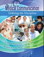 Medical Communication: Defining the Discipline
