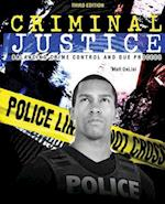 Criminal Justice: Balancing Crime Control and Due Process
