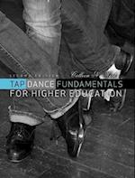 Tap Dance Fundamentals for Higher Education