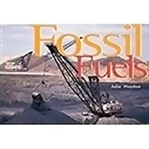 Fossil Fuels [With Teacher's Guide]