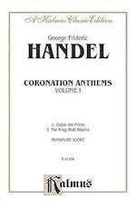 Coronation Anthems -- 1. Zadok, the Priest 2.the King Shall Rejoice (Kalmus Edition)