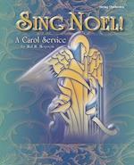Sing Noel! (H W Gray)