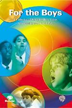 For the Boys (a Collection of Songs for Boys' Voices)